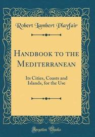 Handbook to the Mediterranean by Robert Lambert Playfair image