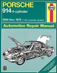 Porsche 914 (4-Cyl) (69 - 76) by J.H. Haynes