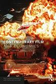 Contemporary Film and Economics by Samuel R. Staley