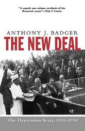 The New Deal by Anthony J Badger