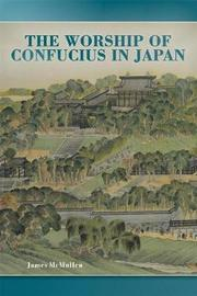 The Worship of Confucius in Japan by James McMullen