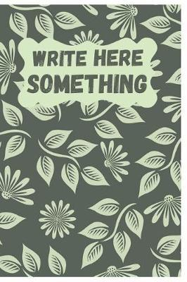 Write Here Something by Herbs Report