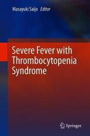 Severe Fever with Thrombocytopenia Syndrome
