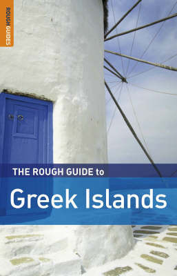 The Rough Guide to the Greek Islands by Andrew Benson