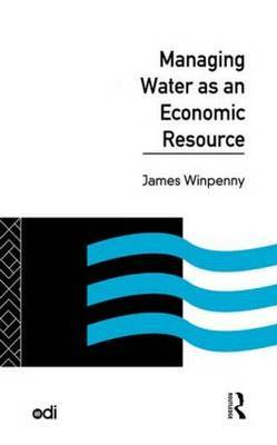 Managing Water as an Economic Resource by James Winpenny image