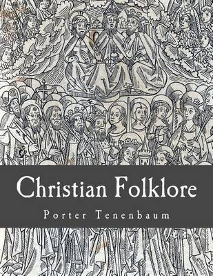 Christian Folklore by Porter Tenenbaum image