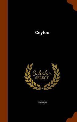 Ceylon by Tennent