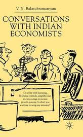 Conversations With Indian Economists by V. Balasubramanyam