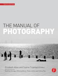 The Manual of Photography by Elizabeth Allen