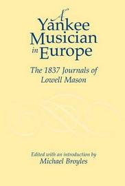 A Yankee Musician in Europe by Lowell Mason image