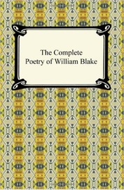 The Complete Poetry of William Blake by William Blake