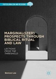 Marginal(ized) Prospects through Biblical Ritual and Law by Bernon Lee image
