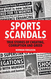 Sports Scandals by Norman Ferguson