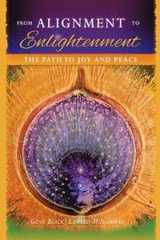 From Alignment to Enlightenment by Gene Black
