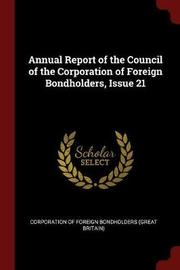 Annual Report of the Council of the Corporation of Foreign Bondholders, Issue 21 image
