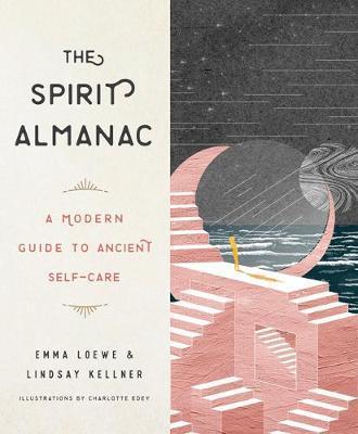 The Spirit Almanac by Lindsay Kellner