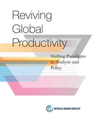 Reviving Global Productivity by Ana Paula Cusolito image