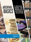 Archival Basics by Charlie Arp