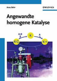 Angewandte Homogene Katalyse by Arno Behr image