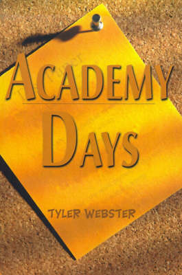 Academy Days by Tyler Webster image