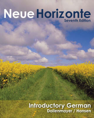 Neue Horizonte: A First Course in German Language and Culture: Student Text with In-text Audio CD-ROM by David B. Dollenmayer