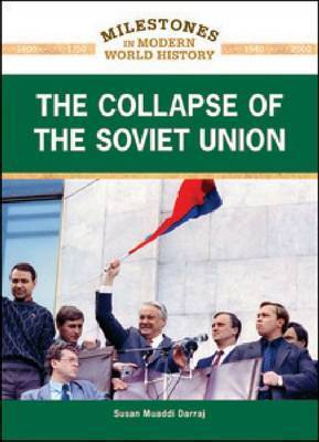 The Collapse of the Soviet Union by Susan Muaddi Darraj