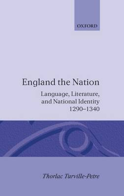 England the Nation by Thorlac Turville-Petre