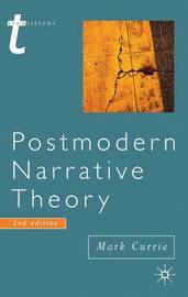Postmodern Narrative Theory by Mark Currie