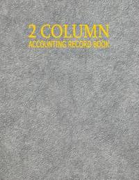 2 Column Accounting Record Book by Ij Publishing LLC