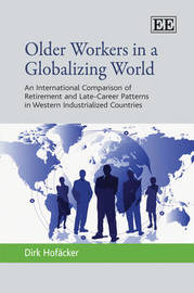 Older Workers in a Globalizing World by Dirk Hofacker image