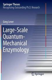 Large-Scale Quantum-Mechanical Enzymology by Greg Lever image