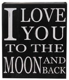 'I Love You To The Moon And Back' Shelf Plaque