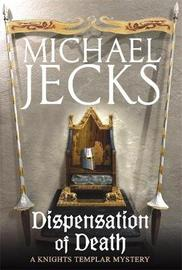 Dispensation of Death by Michael Jecks image