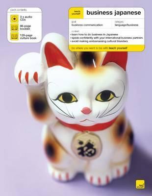 Teach Yourself Business Japanese by Sarah Carroll