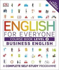 English for Everyone Business English Course Book Level 2 by DK