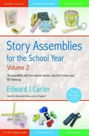 Story Assemblies for the School Year: v. 2 by Edward Carter