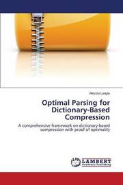 Optimal Parsing for Dictionary-Based Compression by Langiu Alessio