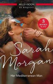 Her Mediterranean Man/Bought by Sarah Morgan