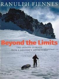 Beyond The Limits by Ranulph Fiennes image