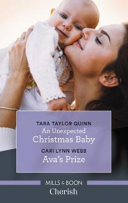 An Unexpected Christmas Baby/Ava's Prize by Tara Taylor Quinn image