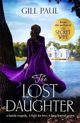 The Lost Daughter by Gill Paul image