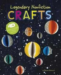 Next Chapter Crafts 4D: Legendary Nonfiction Crafts: 4D An Augmented Reality Crafting Experience by Marne Ventura