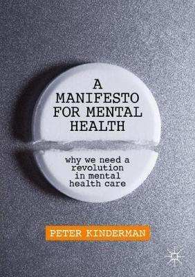 A Manifesto for Mental Health by Peter Kinderman