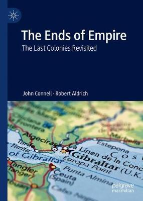 The Ends of Empire by John Connell