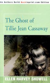 The Ghost of Tillie Jean Cassaway by Ellen Harvey Showell image