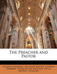 The Preacher and Pastor by George Herbert
