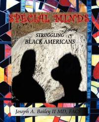 Special Minds Among Struggling Black Americans by Joseph A Bailey image
