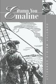 Damn You Emaline by Dorothy Weidig Connelly image