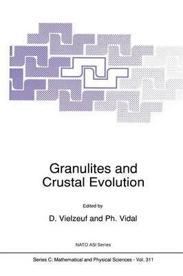 Granulites and Crustal Evolution