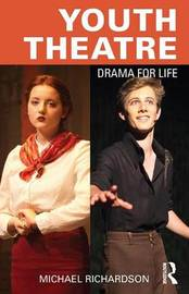 Youth Theatre by Michael Richardson